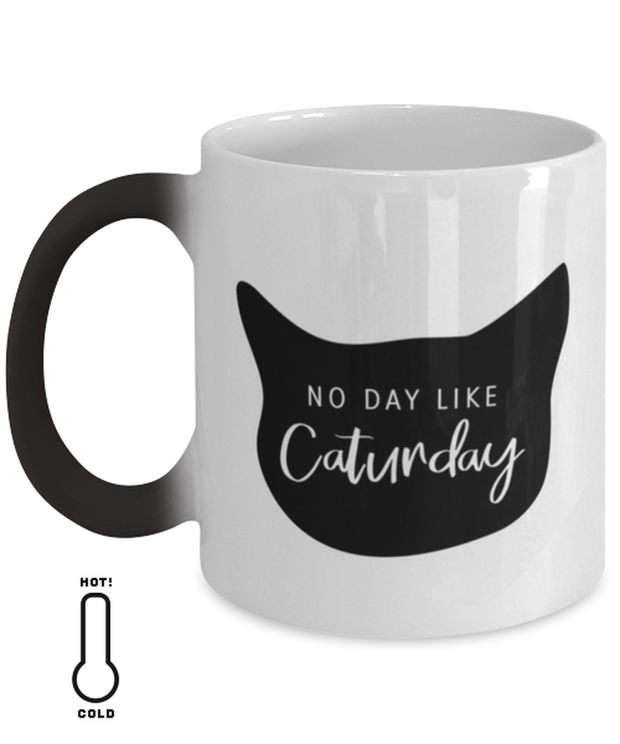 No Day Like Caturday Cat Head Color Changing Coffee Mug, Gift For Cat And Weekend Lovers, Novelty Coffee Mugs Gift For Her, Birthday, Just Because Present Ideas For Cat And Weekend Lovers