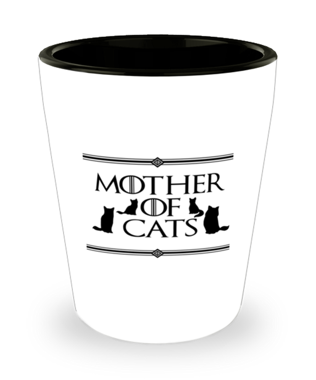 Mother Of Cats 1.5 oz Ceramic Shot Glass, Gift For Cat And Game Of Thrones Lovers, Shot Glasses Gift For Her, Mother's Day Present Ideas For Cat And Game Of Thrones Lovers