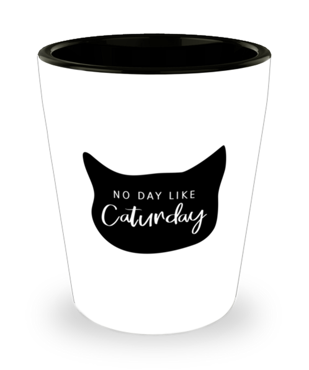 No Day Like Caturday Cat Head 1.5 oz Ceramic Shot Glass, Gift For Cat And Weekend Lovers, Shot Glasses Gift For Her, Birthday, Just Because Present Ideas For Cat And Weekend Lovers