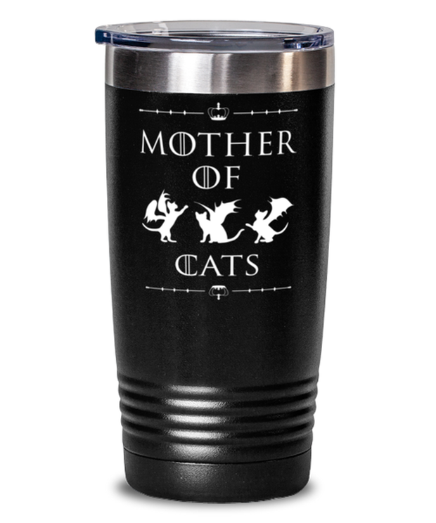 Mother Of Dragon Cats 20 oz Black Drink Tumbler w/ Lid, Gift For Cat And Game Of Thrones Lovers, Tumblers & Water Glasses Gift For Her, Mother's Day Present Ideas For Cat And Game Of Thrones Lovers