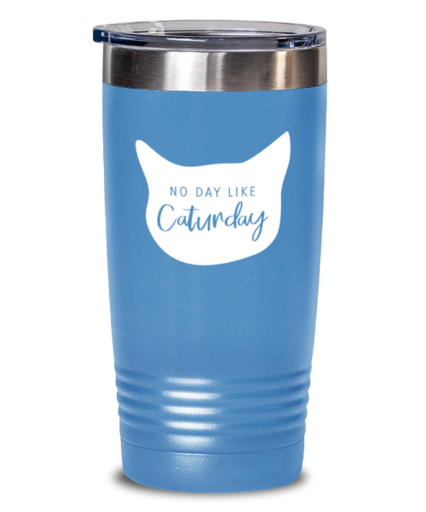 No Day Like Caturday Cat Head 20 oz Light Blue Drink Tumbler, Gift For Cat And Weekend Lovers, Tumblers & Water Glasses Gift For Her, Birthday, Just Because Present Ideas For Cat And Weekend Lovers