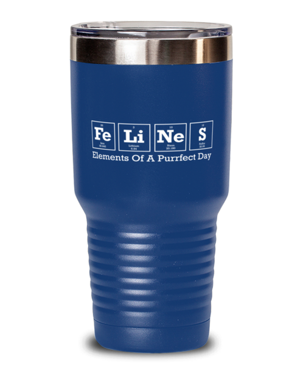 Felines Elements Of A Purrfect Day 30 oz Blue Drink Tumbler w/ Lid, Gift For Cat And Chemistry Lovers, Tumblers & Water Glasses Gift For Her, Birthday Present Ideas For Cat And Chemistry Lovers