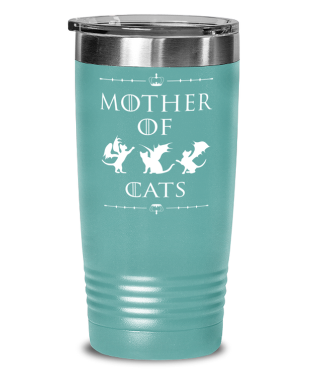 Mother Of Dragon Cats 20 oz Teal Drink Tumbler w/ Lid, Gift For Cat And Game Of Thrones Lovers, Tumblers & Water Glasses Gift For Her, Mother's Day Present Ideas For Cat And Game Of Thrones Lovers