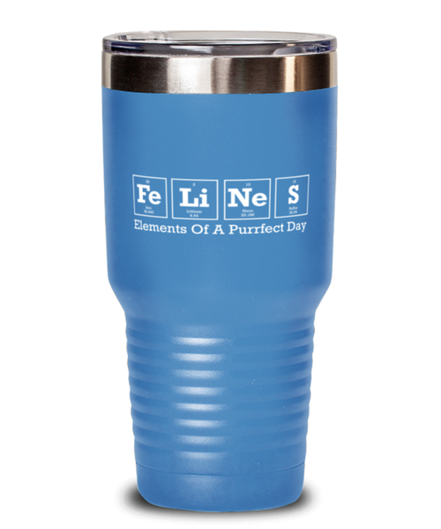 Felines Elements Of A Purrfect Day 30 oz Light Blue Drink Tumbler, Gift For Cat And Chemistry Lovers, Tumblers & Water Glasses Gift For Her, Birthday Present Ideas For Cat And Chemistry Lovers