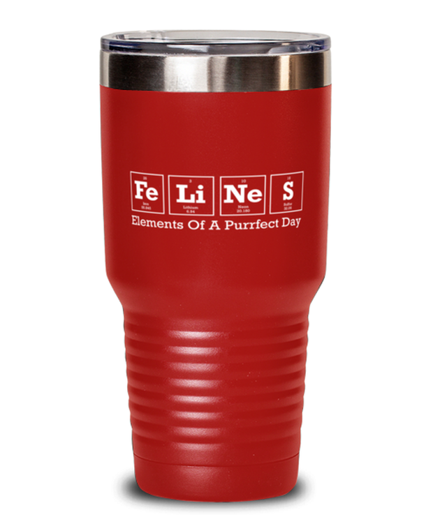 Felines Elements Of A Purrfect Day 30 oz Red Drink Tumbler w/ Lid, Gift For Cat And Chemistry Lovers, Tumblers & Water Glasses Gift For Her, Birthday Present Ideas For Cat And Chemistry Lovers