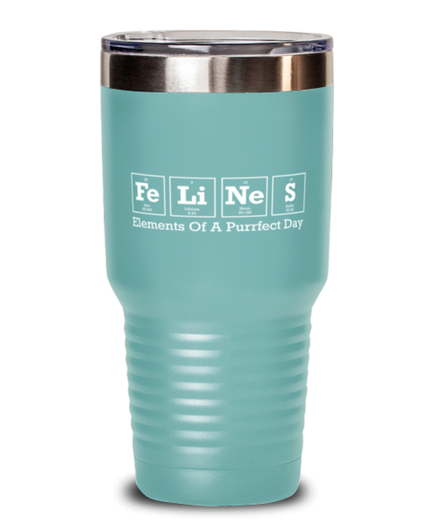 Felines Elements Of A Purrfect Day 30 oz Teal Drink Tumbler w/ Lid, Gift For Cat And Chemistry Lovers, Tumblers & Water Glasses Gift For Her, Birthday Present Ideas For Cat And Chemistry Lovers