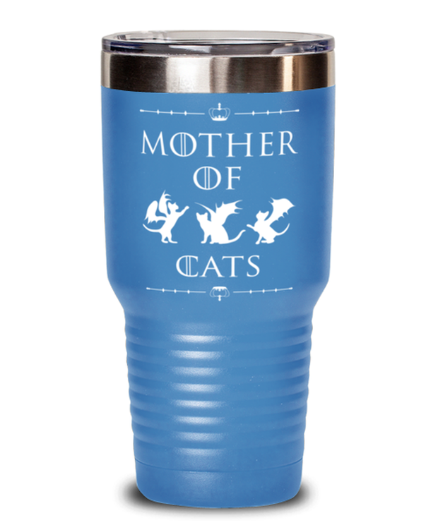 Mother Of Dragon Cats 30 oz Light Blue Drink Tumbler, Gift For Cat And Game Of Thrones Lovers, Tumblers & Water Glasses Gift For Her, Mother's Day Present Ideas For Cat And Game Of Thrones Lovers