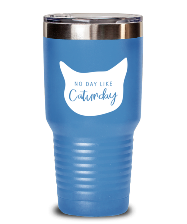 No Day Like Caturday Cat Head 30 oz Light Blue Drink Tumbler, Gift For Cat And Weekend Lovers, Tumblers & Water Glasses Gift For Her, Birthday, Just Because Present Ideas For Cat And Weekend Lovers