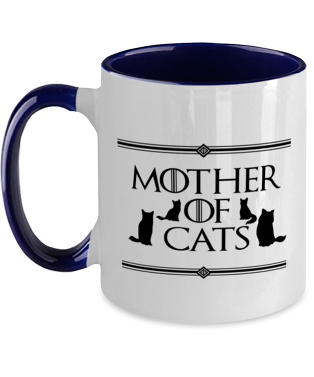 Mother Of Cats 11oz Navy Two Tone  Coffee Mug, Gift For Cat And Game Of Thrones Lovers, Novelty Coffee Mugs Gift For Her, Mother's Day Present Ideas For Cat And Game Of Thrones Lovers
