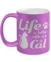Life is Better with a Cat 11 oz Metallic Purple Mug, Gift For Cat Lovers, Novelty Coffee Mugs Gift For Her, Birthday, Just Because, Present Ideas For Cat Lovers