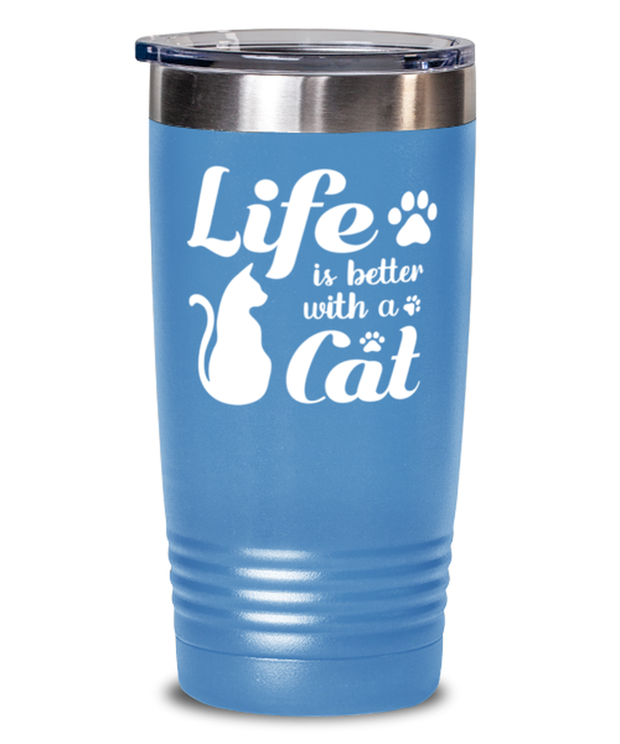 Life is Better with a Cat 20 oz Light Blue Drink Tumbler w/ Lid, Gift For Cat Lovers, Tumblers & Water Glasses Gift For Her, Birthday, Just Because, Present Ideas For Cat Lovers