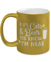 If It's Cats Beer You Know I'm Near 11 oz Metallic Gold Mug, Gift For Cats And Beer Lovers, Novelty Coffee Mugs Gift For Him, Father's Day Present Ideas For Cats And Beer Lovers