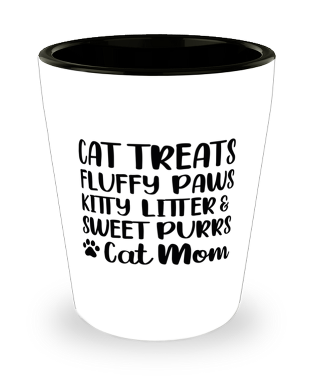 Cat Treats Fluffy Paws Kitty Litter & Sweet Purrs Cat Mom 1.5 oz Ceramic Shot Glass, Gift For Cat Moms, Shot Glasses Gift For Mom, Mother's Day Present Ideas For Cat Moms