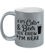 If It's Cats Beer You Know I'm Near 11 oz Metallic Silver Mug, Gift For Cats And Beer Lovers, Novelty Coffee Mugs Gift For Him, Father's Day Present Ideas For Cats And Beer Lovers