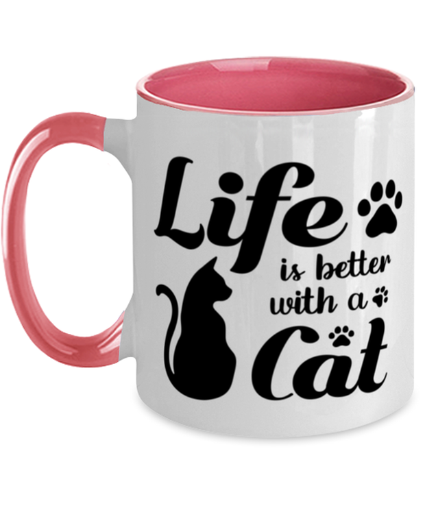 Life is Better with a Cat 11oz Pink Two Tone Coffee Mug, Gift For Cat Lovers, Novelty Coffee Mugs Gift For Her, Birthday, Just Because, Present Ideas For Cat Lovers
