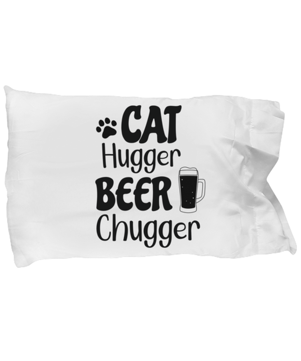 Cat Hugger Beer Chugger Standard Size Pillow Case 20 in x 30 in, Gift For Cats And Beer Lovers, Bed Pillow Pillowcases Gift For Her, Him, Birthday Present Ideas For Cats And Beer Lovers