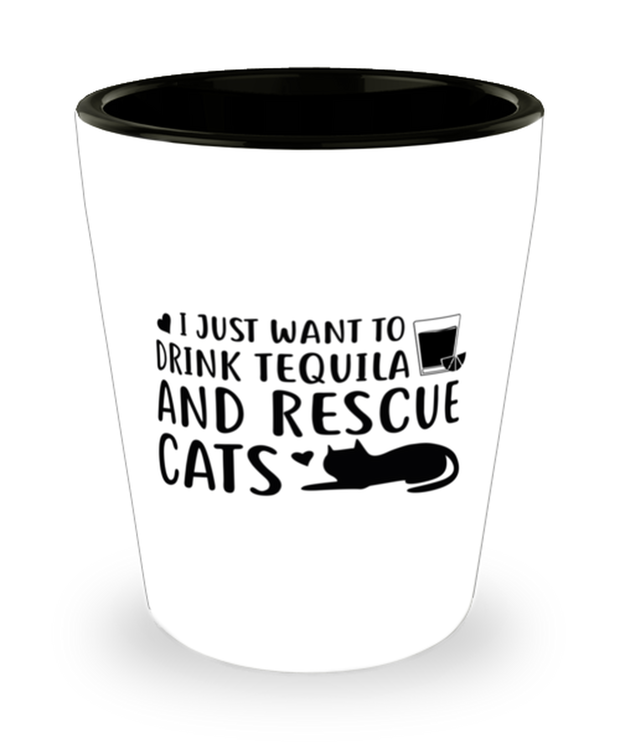 Want To Drink Tequila Rescue Cats 1.5 oz Ceramic Shot Glass, Gift For Cats And Tequila Lovers, Shot Glasses Gift For Her, Birthday Present Ideas For Cats And Tequila Lovers