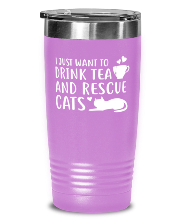 Want To Drink Tea Rescue Cats 20 oz Light Purple Drink Tumbler w/ Lid, Gift For Cats And Tea Lovers, Tumblers & Water Glasses Gift For Her, Birthday Present Ideas For Cats And Tea Lovers
