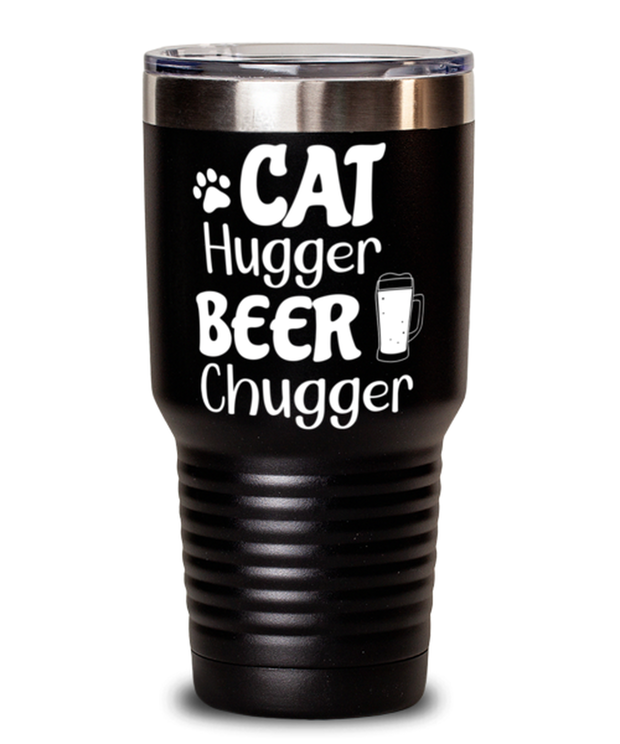 Cat Hugger Beer Chugger 30 oz Black Drink Tumbler w/ Lid, Gift For Cats And Beer Lovers, Tumblers & Water Glasses Gift For Her, Him, Birthday Present Ideas For Cats And Beer Lovers