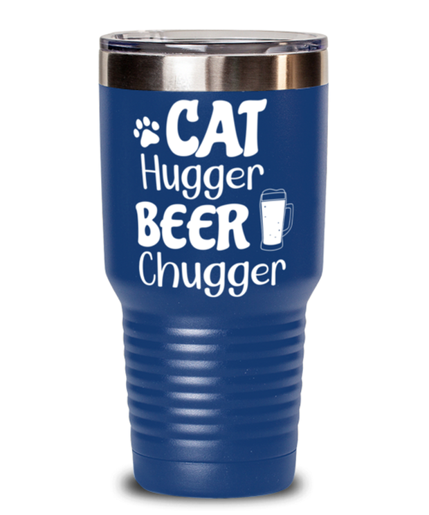 Cat Hugger Beer Chugger 30 oz Blue Drink Tumbler w/ Lid, Gift For Cats And Beer Lovers, Tumblers & Water Glasses Gift For Her, Him, Birthday Present Ideas For Cats And Beer Lovers