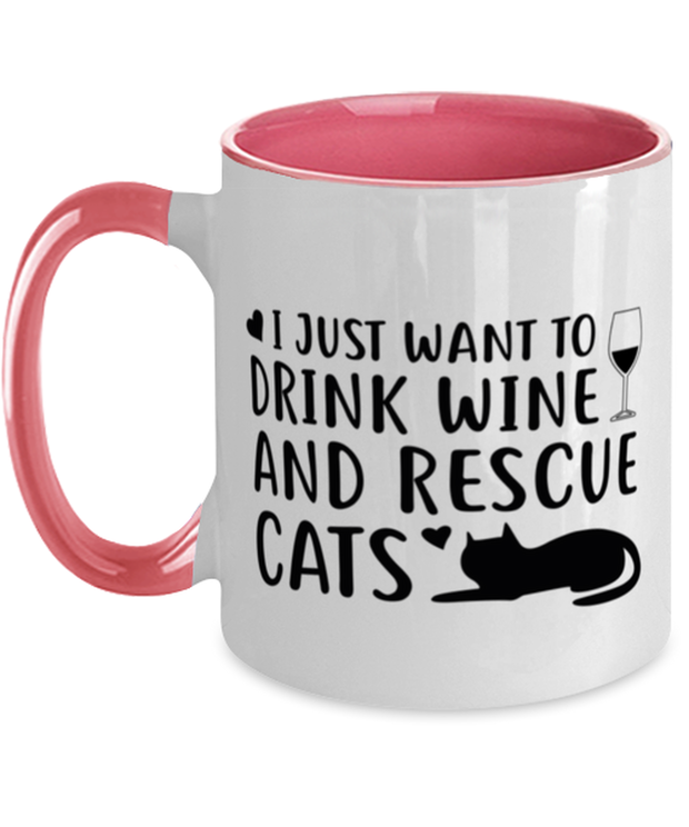 Just Want To Drink Wine Rescue Cats 11oz Pink Two Tone Coffee Mug, Gift For Cats And Wine Lovers, Novelty Coffee Mugs Gift For Her, Birthday Present Ideas For Cats And Wine Lovers