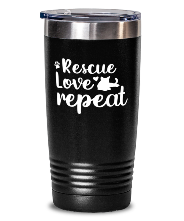 Rescue Love Repeat 20 oz Black Drink Tumbler w/ Lid, Gift For Cat Rescuers, Tumblers & Water Glasses Gift For Mom, Mother, Grandmother, Birthday, Just Because, Present Ideas For Cat Rescuers