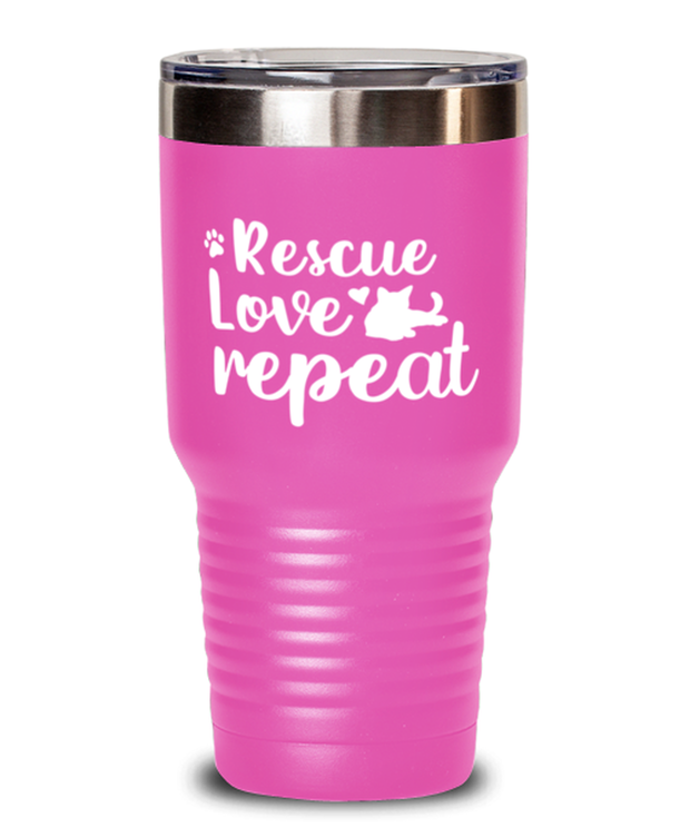 Rescue Love Repeat 30 oz Pink Drink Tumbler w/ Lid, Gift For Cat Rescuers, Tumblers & Water Glasses Gift For Mom, Mother, Grandmother, Birthday, Just Because, Present Ideas For Cat Rescuers