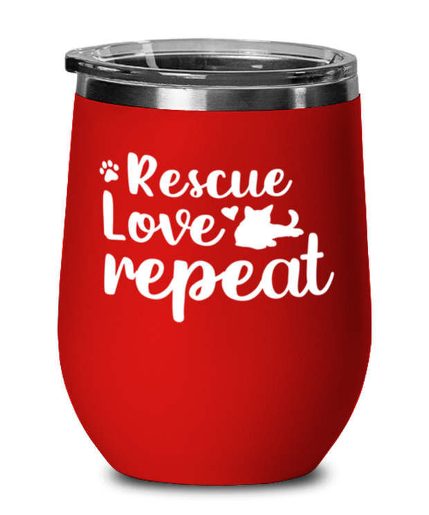 Rescue Love Repeat Red Insulated Wine Tumbler w/ Lid, Gift For Cat Rescuers, Wine Glasses Gift For Mom, Mother, Grandmother, Birthday, Just Because, Present Ideas For Cat Rescuers