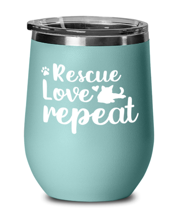 Rescue Love Repeat Teal Insulated Wine Tumbler w/ Lid, Gift For Cat Rescuers, Wine Glasses Gift For Mom, Mother, Grandmother, Birthday, Just Because, Present Ideas For Cat Rescuers