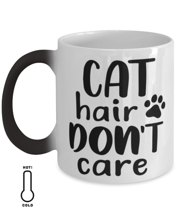 Cat Hair Don't Care Color Changing Coffee Mug, Gift For Cat Lovers, Novelty Coffee Mugs Gift For Her, Mom, Mother, Grandmother, Birthday, Just Because Present Ideas For Cat Lovers