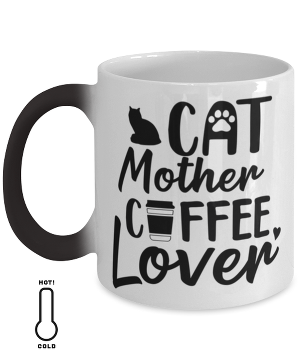 Cat Mother Coffee Lover Color Changing Coffee Mug, Gift For Cat And Coffee Lovers, Novelty Coffee Mugs Gift For Her, Mother's Day Present Ideas For Cat And Coffee Lovers