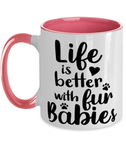 Life is Better with Fur Babies 11oz Pink Two Tone Coffee Mug, Gift For Cat Lovers, Novelty Coffee Mugs Gift For Her, Mom, Mother,, Birthday, Just Because Present Ideas For Cat Lovers