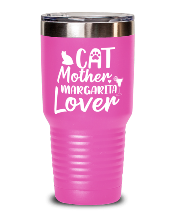 Cat Mother Margarita Lover 30 oz Pink Drink Tumbler w/ Lid, Gift For Cat And Margarita Lovers, Tumblers & Water Glasses Gift For Her, Mother's Day Present Ideas For Cat And Margarita Lovers