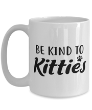 Be Kind To Kitties 15 oz White Coffee Mug, Gift For Cat Lovers, Novelty Coffee Mugs Gift For Mom, Sister, Daughter, Aunt, Birthday, Just Because Present Ideas For Cat Lovers
