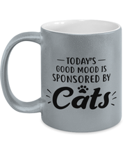 Today's Good Mood Sponsored By Cats 11 oz Metallic Silver Mug, Gift For Cat Lovers, Novelty Coffee Mugs Gift For Her, Birthday, Just Because Present Ideas For Cat Lovers