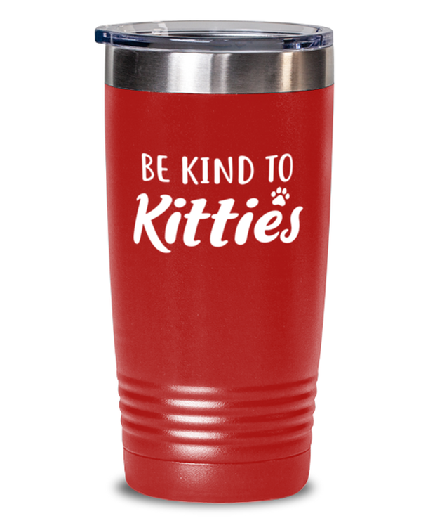 Be Kind To Kitties 20 oz Red Drink Tumbler w/ Lid, Gift For Cat Lovers, Tumblers & Water Glasses Gift For Mom, Sister, Daughter, Aunt, Birthday, Just Because Present Ideas For Cat Lovers