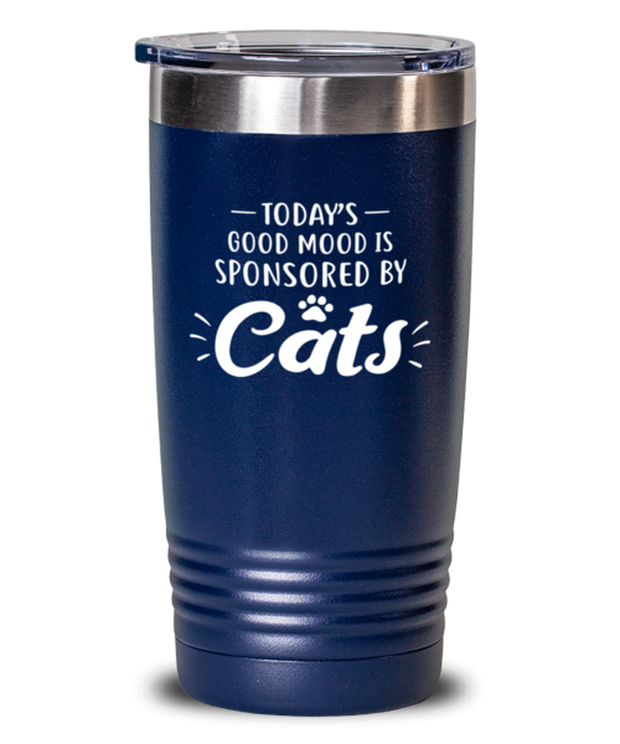 Today's Good Mood Sponsored By Cats 20 oz Blue Drink Tumbler w/ Lid, Gift For Cat Lovers, Tumblers & Water Glasses Gift For Her, Birthday, Just Because Present Ideas For Cat Lovers
