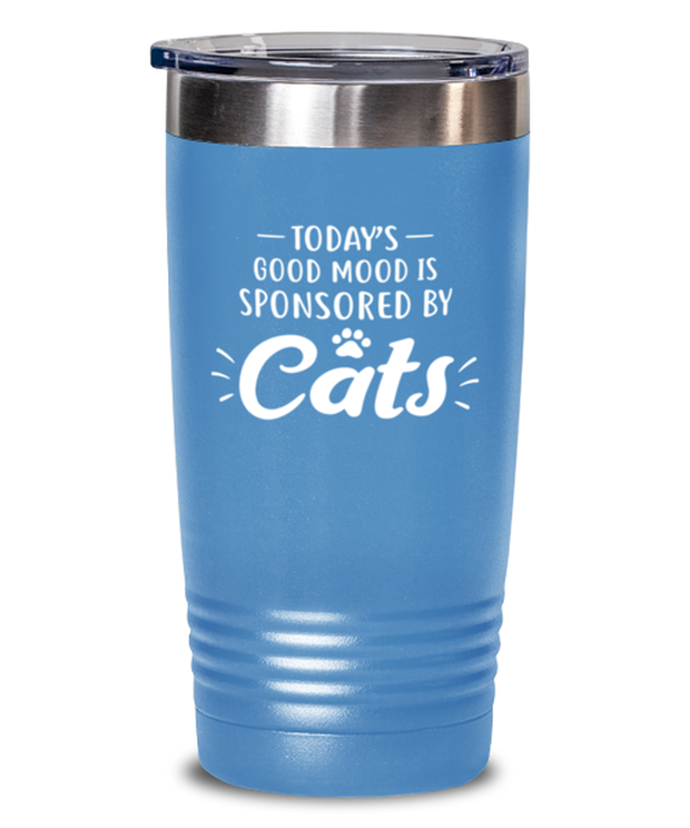 Today's Good Mood Sponsored By Cats 20 oz Light Blue Drink Tumbler w/ Lid, Gift For Cat Lovers, Tumblers & Water Glasses Gift For Her, Birthday, Just Because Present Ideas For Cat Lovers