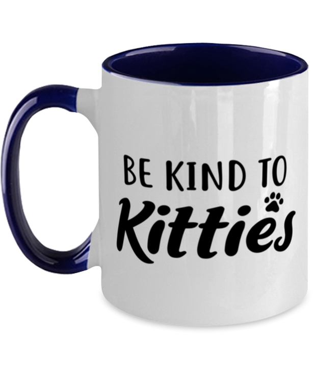 Be Kind To Kitties 11oz Navy Two Tone Coffee Mug, Gift For Cat Lovers, Novelty Coffee Mugs Gift For Mom, Sister, Daughter, Aunt, Birthday, Just Because Present Ideas For Cat Lovers