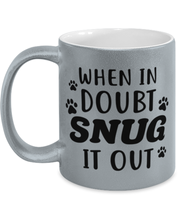 When In Doubt Snug It Out 11 oz Metallic Silver Mug, Gift For Cat Lovers, Novelty Coffee Mugs Gift For Her, Him, Birthday, Just Because Present Ideas For Cat Lovers