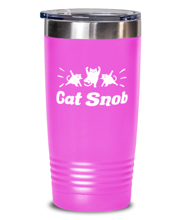 Cat Snob 20 oz Pink Drink Tumbler w/ Lid, Gift For Cat Lovers, Tumblers & Water Glasses Gift For Mom, Mother, Sister, Daughter, Birthday, Just Because Present Ideas For Cat Lovers