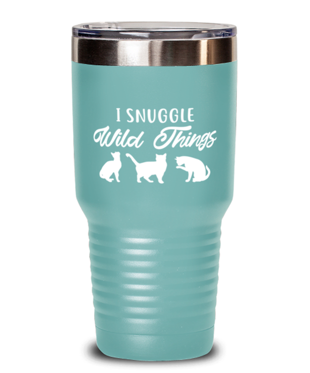 I Snuggle Wild Things 30 oz Teal Drink Tumbler w/ Lid, Gift For Cat Lovers, Tumblers & Water Glasses Gift For Mom, Sister, Daughter, Birthday, Just Because Present Ideas For Cat Lovers
