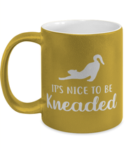 It's Nice To Be Kneaded 11 oz Metallic Gold Mug, Gift For Cat Lovers, Novelty Coffee Mugs Gift For Her, Him, Birthday, Just Because Present Ideas For Cat Lovers