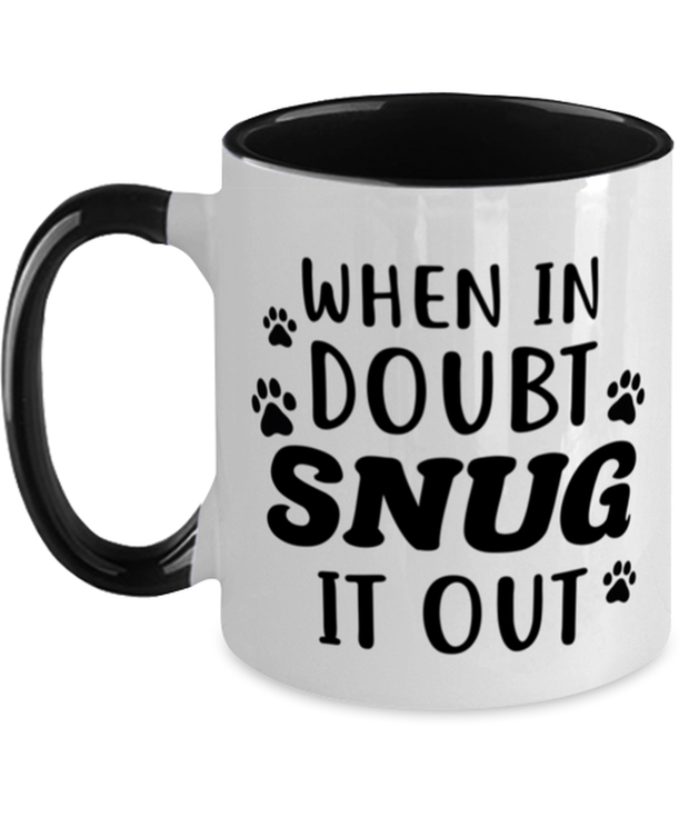 When In Doubt Snug It Out 11oz Black Two Tone Coffee Mug, Gift For Cat Lovers, Novelty Coffee Mugs Gift For Her, Him, Birthday, Just Because Present Ideas For Cat Lovers