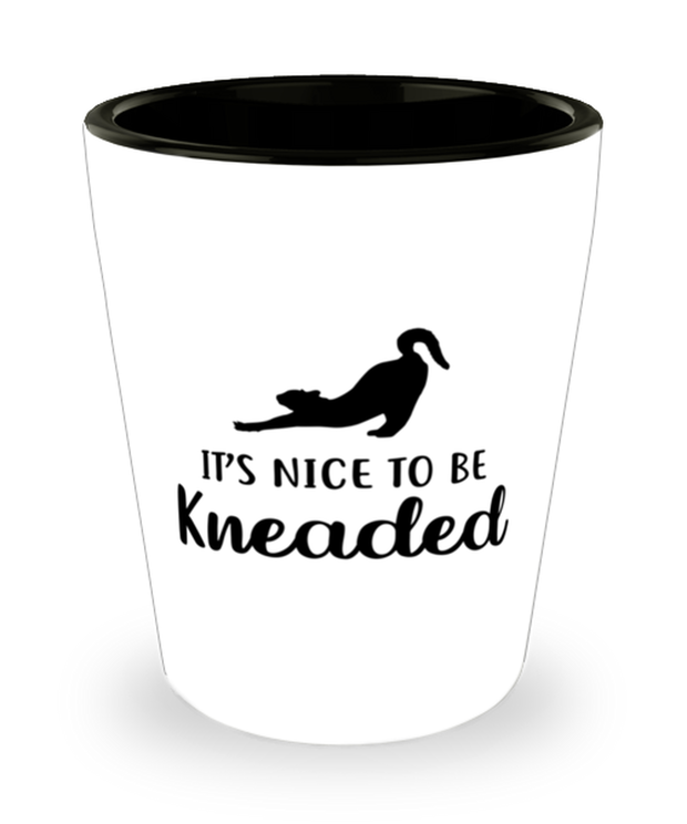 It's Nice To Be Kneaded 1.5 oz Ceramic Shot Glass, Gift For Cat Lovers, Shot Glasses Gift For Her, Him, Birthday, Just Because Present Ideas For Cat Lovers