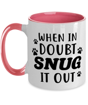 When In Doubt Snug It Out 11oz Pink Two Tone Coffee Mug, Gift For Cat Lovers, Novelty Coffee Mugs Gift For Her, Him, Birthday, Just Because Present Ideas For Cat Lovers