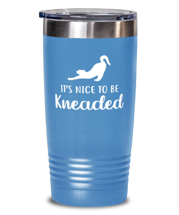 It's Nice To Be Kneaded 20 oz Light Blue Drink Tumbler w/ Lid, Gift For Cat Lovers, Tumblers & Water Glasses Gift For Her, Him, Birthday, Just Because Present Ideas For Cat Lovers