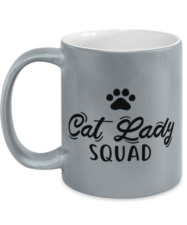 Cat Lady Squad 11 oz Metallic Silver Mug, Gift For Cat Ladies, Novelty Coffee Mugs Gift For Daughters, Sisters, Friends, Birthday, Just Because Present Ideas For Cat Ladies