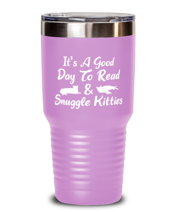 It's A Good Day To Read & Snuggle Kitties 30 oz Light Purple Drink Tumbler w/ Lid, Gift For Cat And Book Lovers, Tumblers & Water Glasses Gift For Her, Birthday Present Ideas For Cat And Book Lovers
