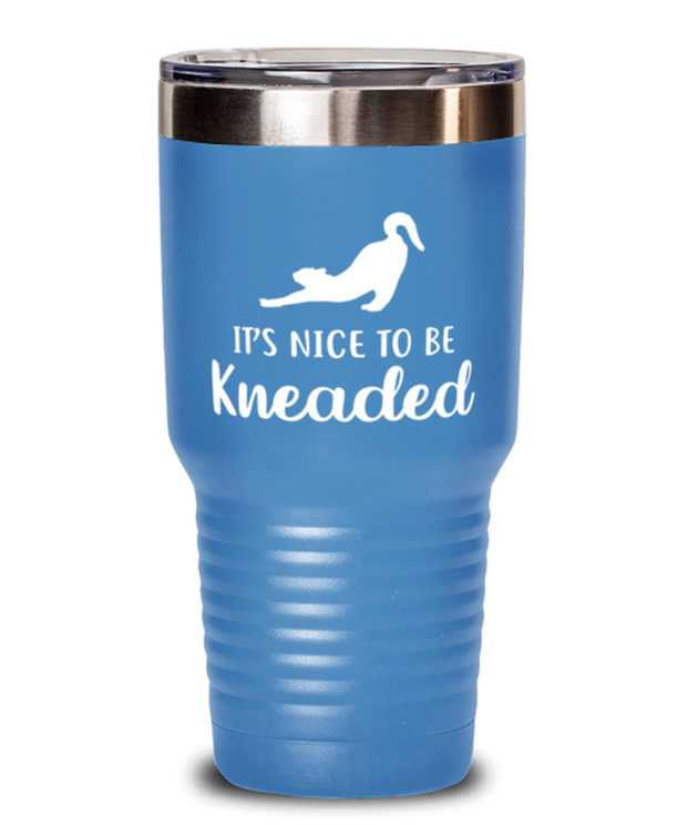 It's Nice To Be Kneaded 30 oz Light Blue Drink Tumbler w/ Lid, Gift For Cat Lovers, Tumblers & Water Glasses Gift For Her, Him, Birthday, Just Because Present Ideas For Cat Lovers